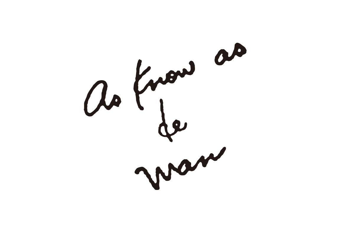 as know as de wan アズ ノゥ アズ デ ワン